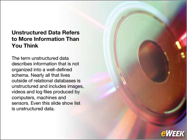 2 - Unstructured Data Refers to More Information Than You Think