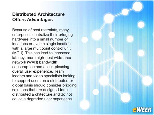 9 - Distributed Architecture Offers Advantages