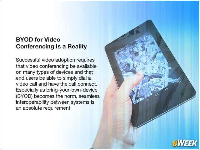 10 - BYOD for Video Conferencing Is a Reality
