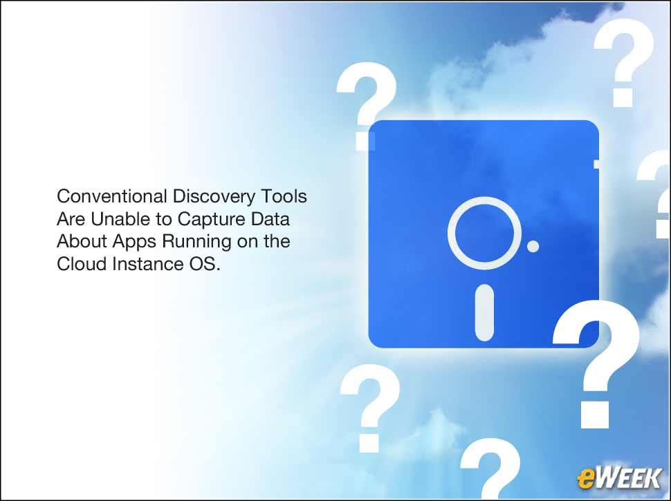 2 - Cloud Discovery Tools Are Limited to Instance Data at the OS Level