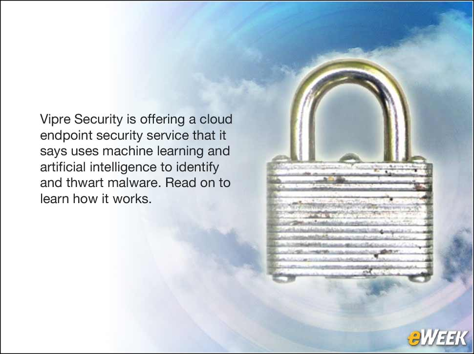 1 - Vipre Cloud Applies Artificial Intelligence to Endpoint Security