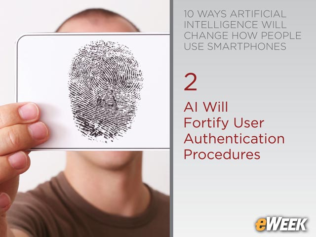 AI Will Fortify User Authentication Procedures