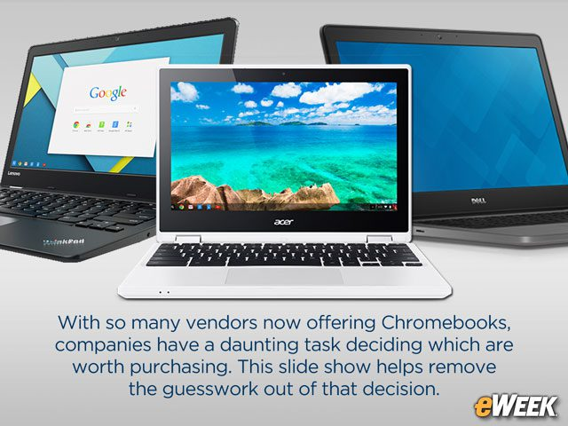 10 Chromebooks That Give Companies Best Mix of Power, Price, Features