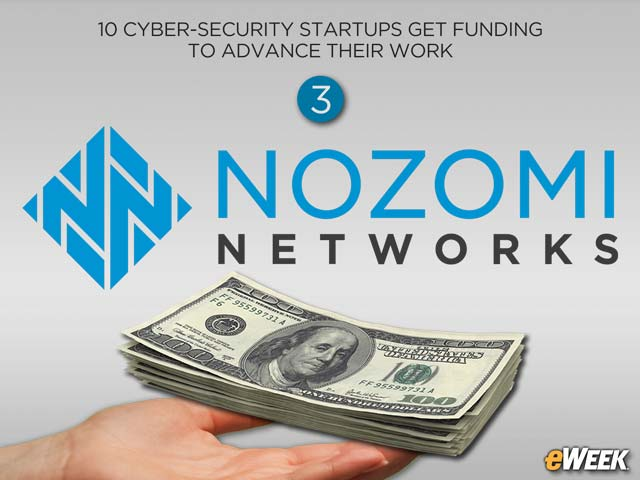 Nozomi Networks Raises $15M for Industrial Cyber-Security