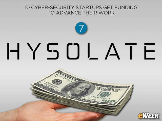 Hysolate Emerges From Stealth With $8M for Endpoint Security