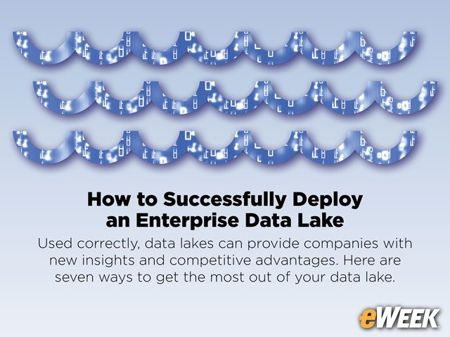 How to Successfully Deploy an Enterprise Data Lake