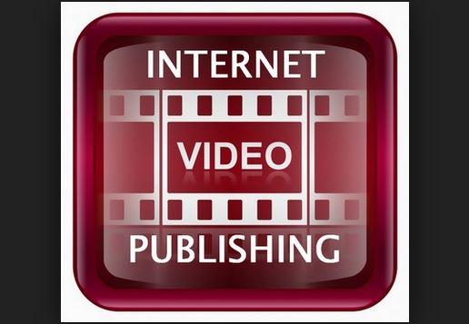 Internet.video.publishing