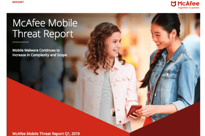 McAfee Mobile Threat Report 2019