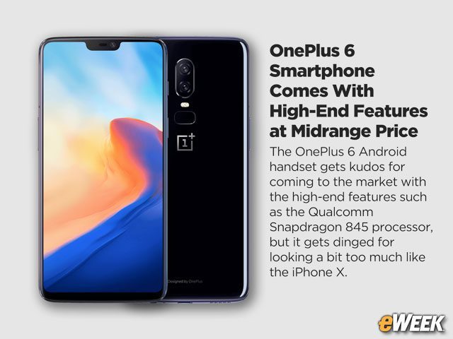 OnePlus 6 Smartphone Comes With High-End Features at Midrange Price