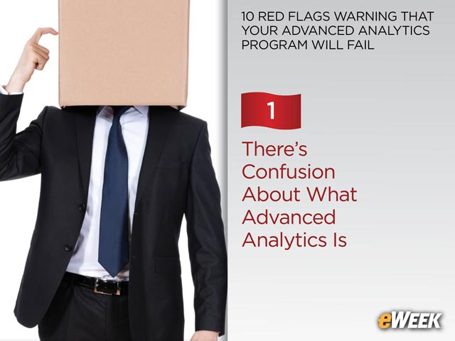 There's Confusion About What Advanced Analytics Is