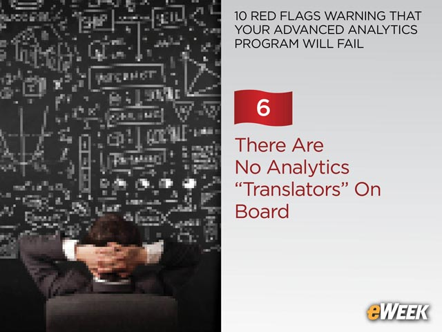 "There Are No Analytics ""Translators"" On Board"