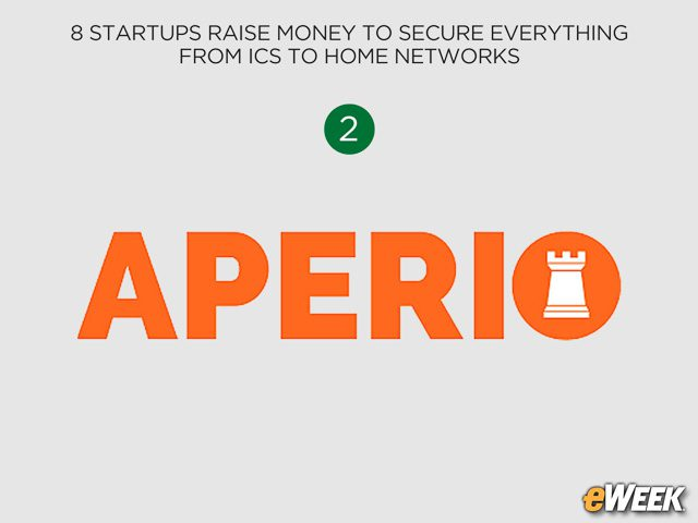 Aperio Systems Raises $4.5M for ICS Security