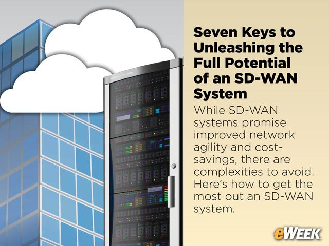 Seven Keys to Unleashing the Full Potential of an SD-WAN System
